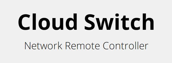 Cloud Switch ネットワークリモコン